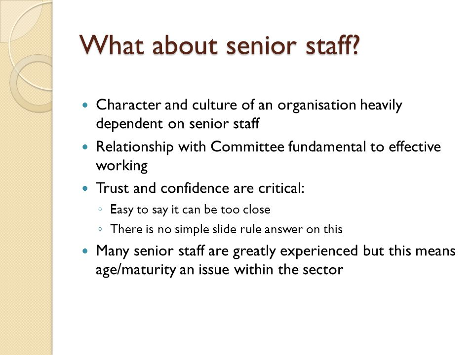 What about senior staff.