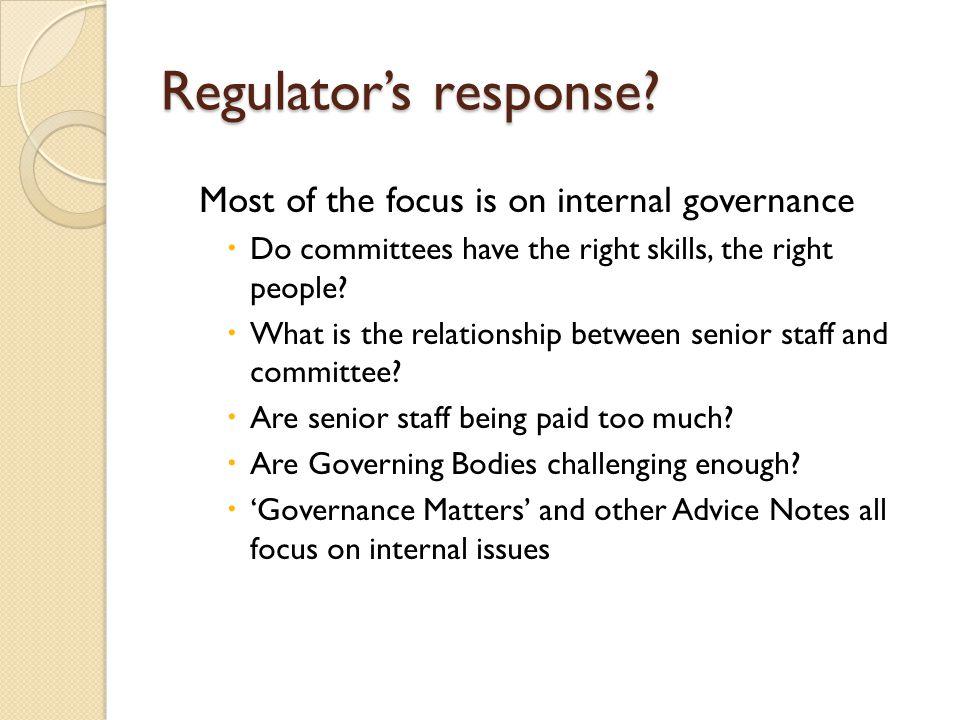 Regulator's response.