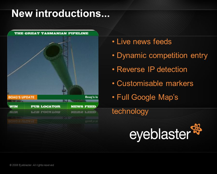 © 2008 Eyeblaster. All rights reserved New introductions...