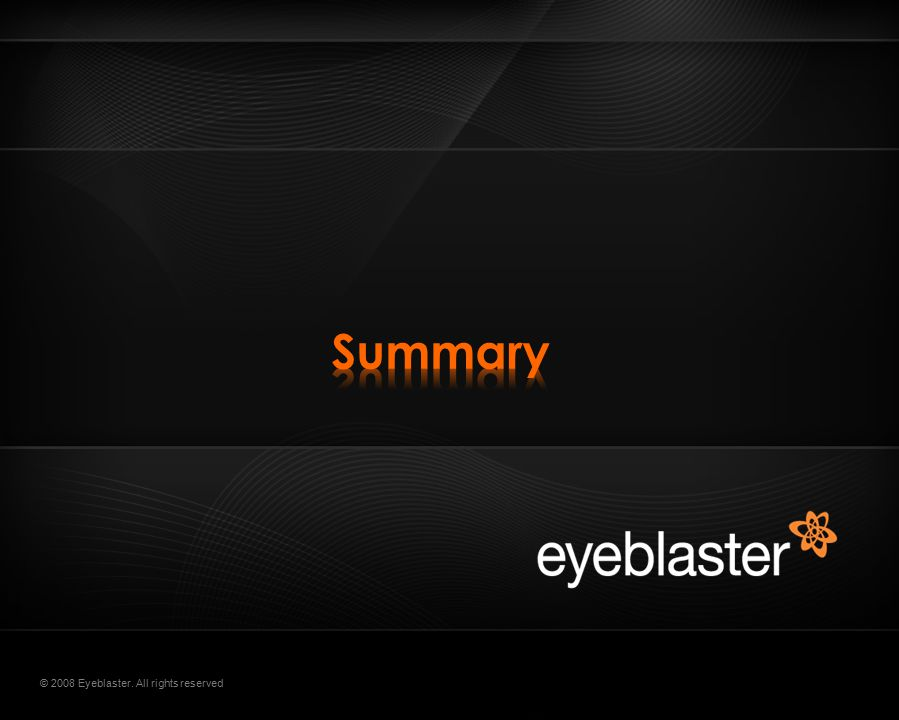 © 2008 Eyeblaster. All rights reserved