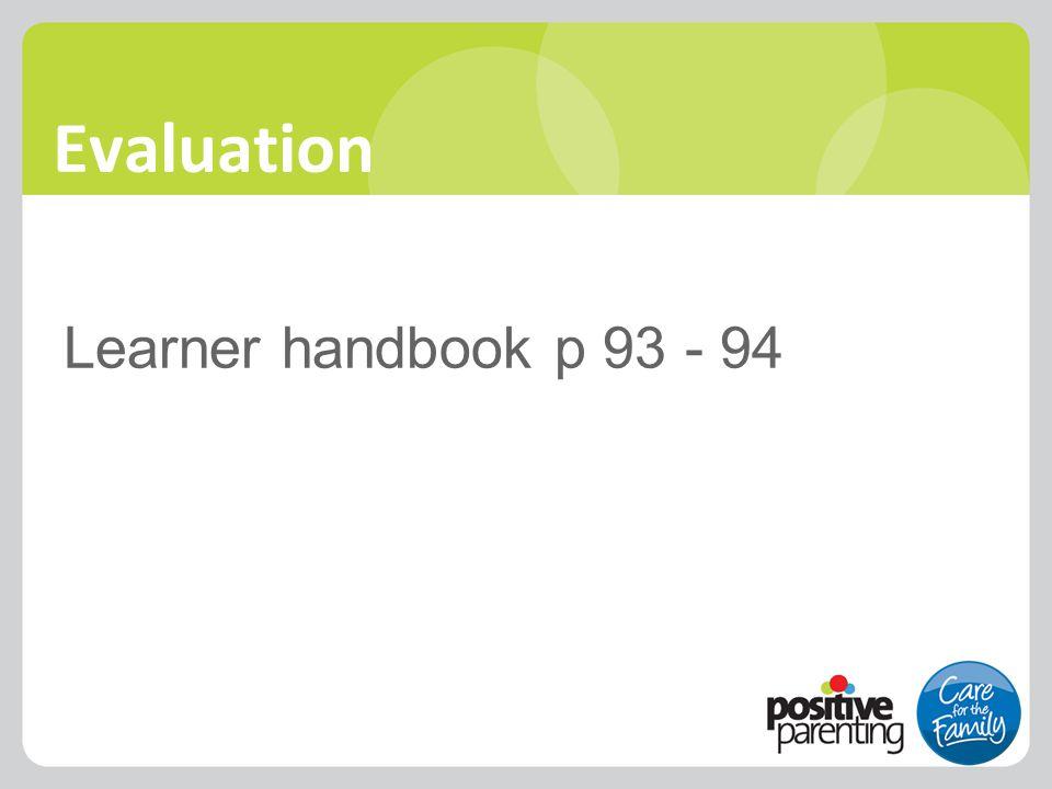 Evaluation Learner handbook p 93 - 94