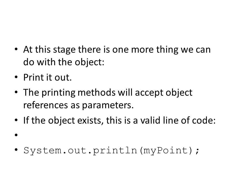 At this stage there is one more thing we can do with the object: Print it out.