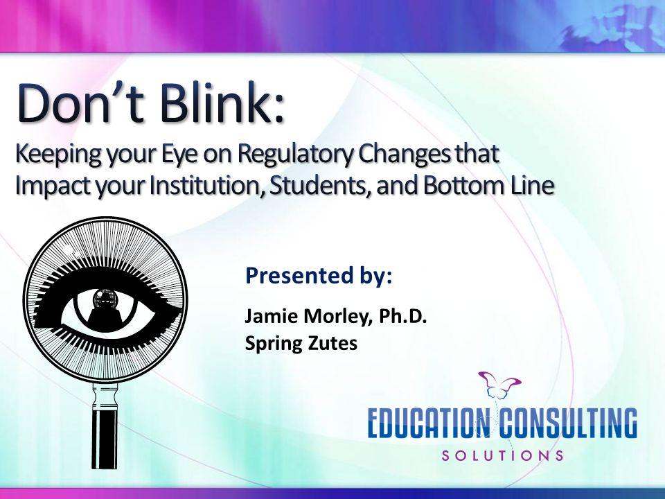 Presented by: Jamie Morley, Ph.D. Spring Zutes