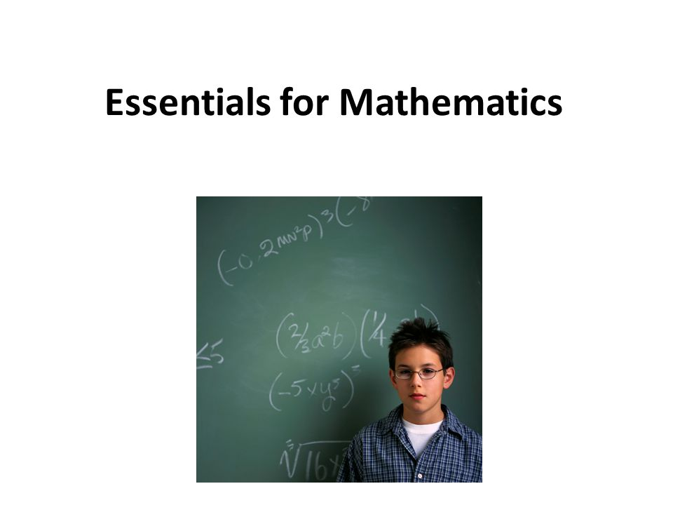 Essentials for Mathematics