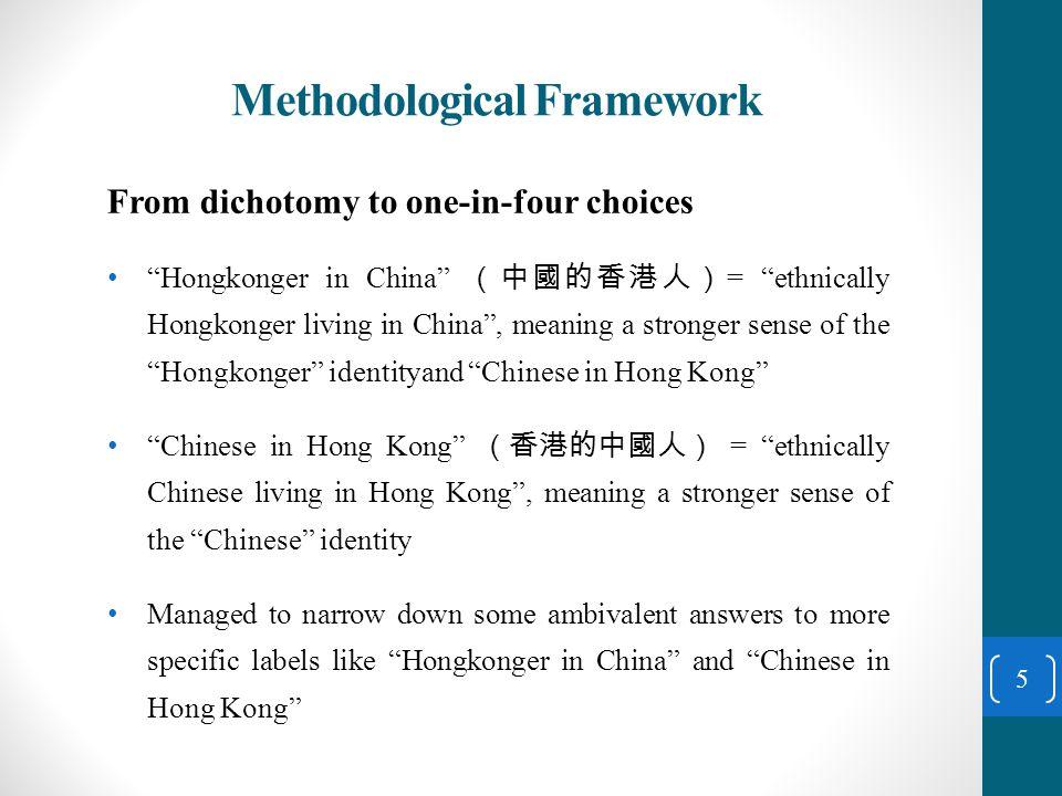 Methodological Framework 6 Hongkonger in the broadest sense (廣義 香港人) Hongkonger (香港人) Hongkonger in China (中國的 香港人) Chinese in the broadest sense (廣 義中國人) Chinese (中國人) Chinese in Hong Kong (香港的 中國人)