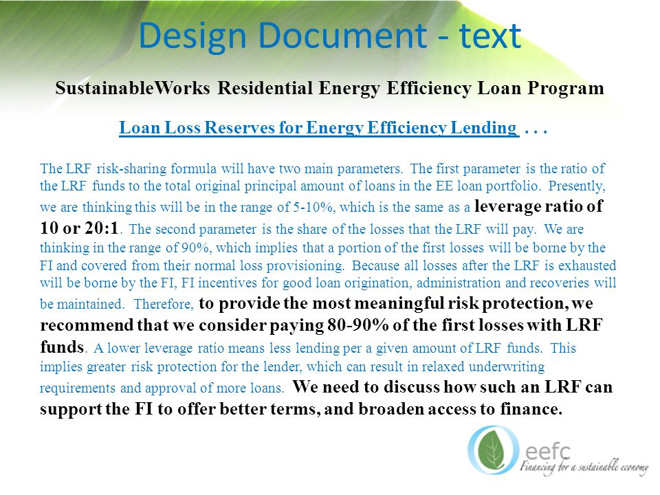 Design Document - text SustainableWorks Residential Energy Efficiency Loan Program Loan Loss Reserves for Energy Efficiency Lending...