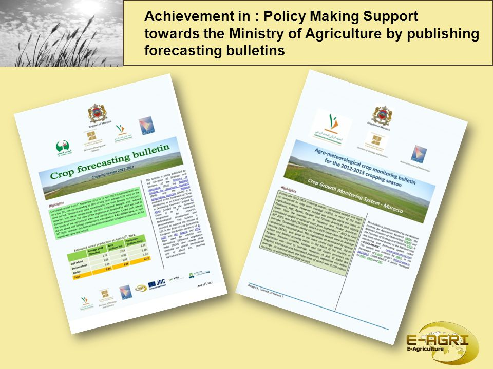 Achievement in : Policy Making Support towards the Ministry of Agriculture by publishing forecasting bulletins
