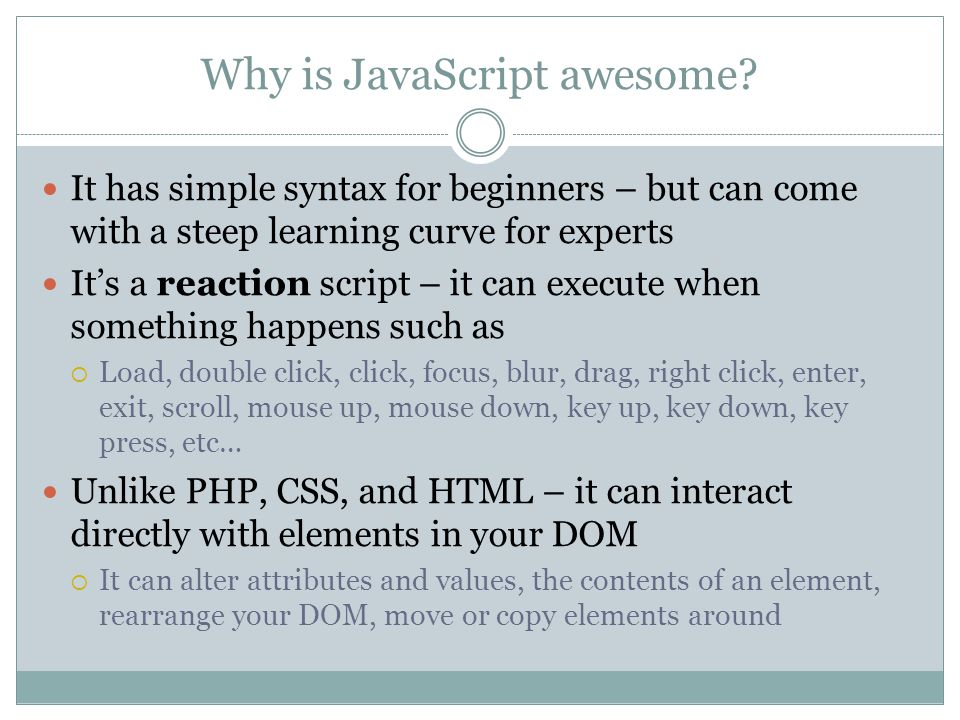 Why is JavaScript awesome.