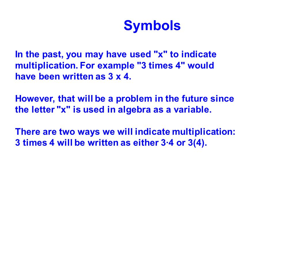 Symbols In the past, you may have used