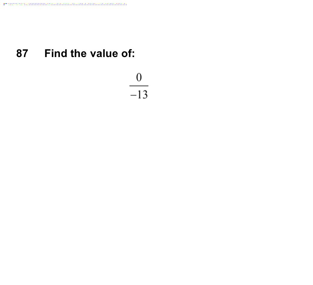 87Find the value of:
