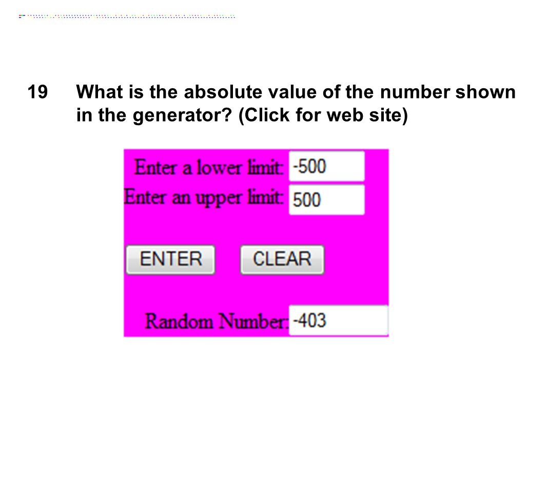 19What is the absolute value of the number shown in the generator? (Click for web site)