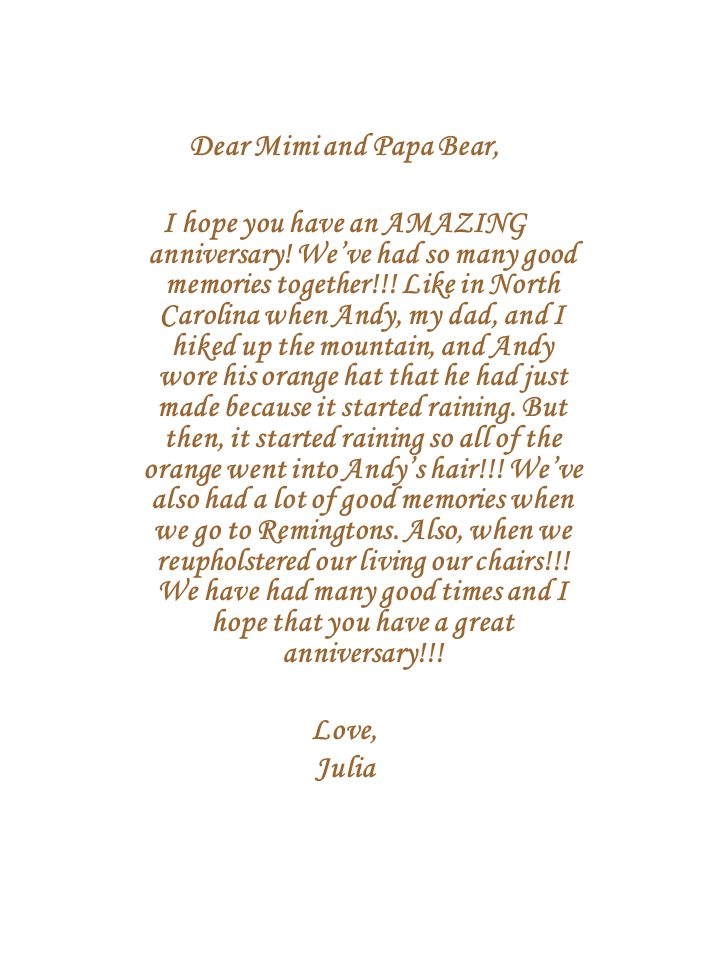 Dear Mimi and Papa Bear, I hope you have an AMAZING anniversary.