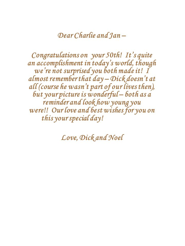 Dear Charlie and Jan – Congratulations on your 50th.