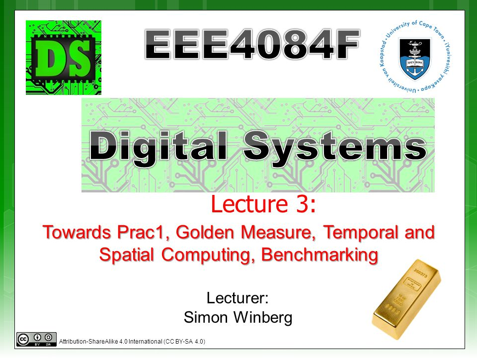  Prac Issues  Seminar planning  Temporal & spatial computing  Benchmarking  Power BTW: Quiz 1 NEXT Thursday.