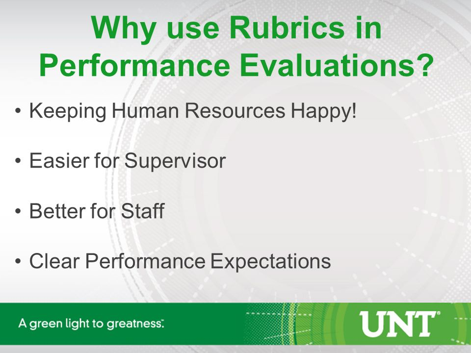 Why use Rubrics in Performance Evaluations. Keeping Human Resources Happy.