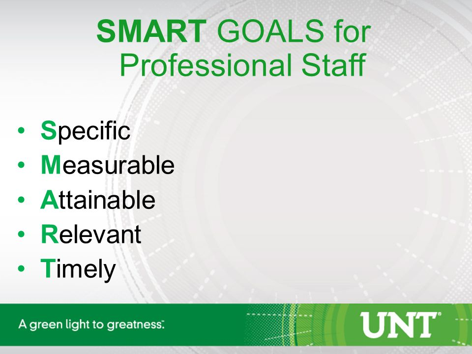SMART GOALS for Professional Staff Specific Measurable Attainable Relevant Timely