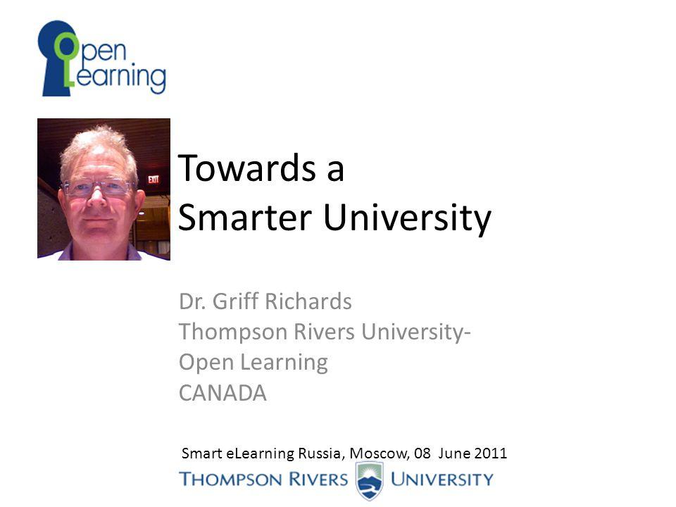 Towards a Smarter University Dr.