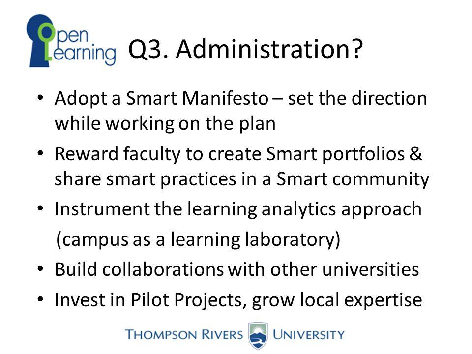 Q3. Administration.