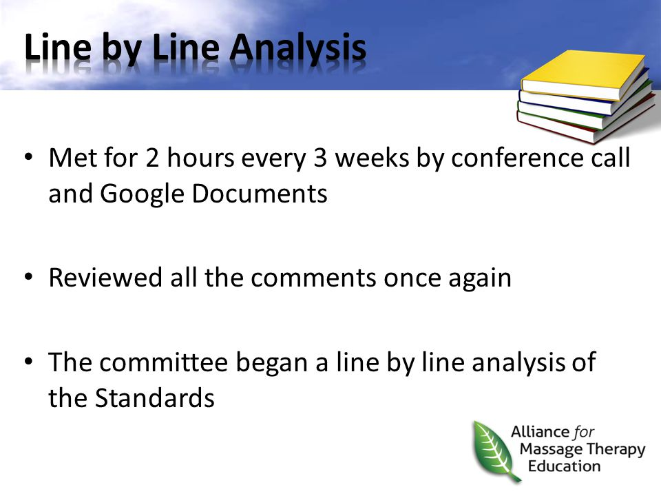 Met for 2 hours every 3 weeks by conference call and Google Documents Reviewed all the comments once again The committee began a line by line analysis