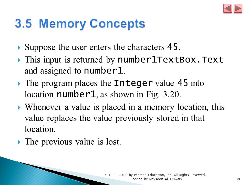  Suppose the user enters the characters 45.  This input is returned by number1TextBox.Text and assigned to number1.  The program places the Integer