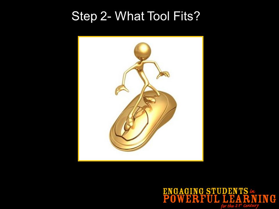 Step 2- What Tool Fits