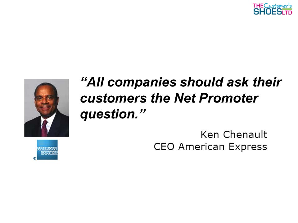All companies should ask their customers the Net Promoter question.