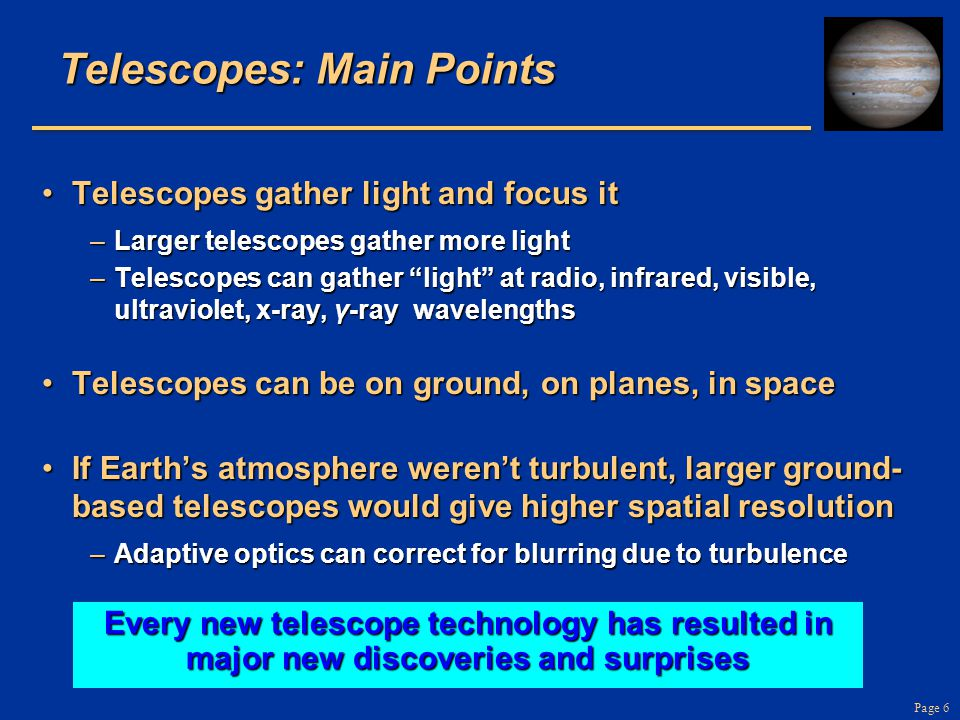 Page 7 What are the two most important properties of a telescope.