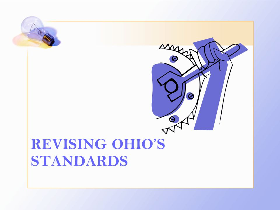 REVISING OHIO'S STANDARDS