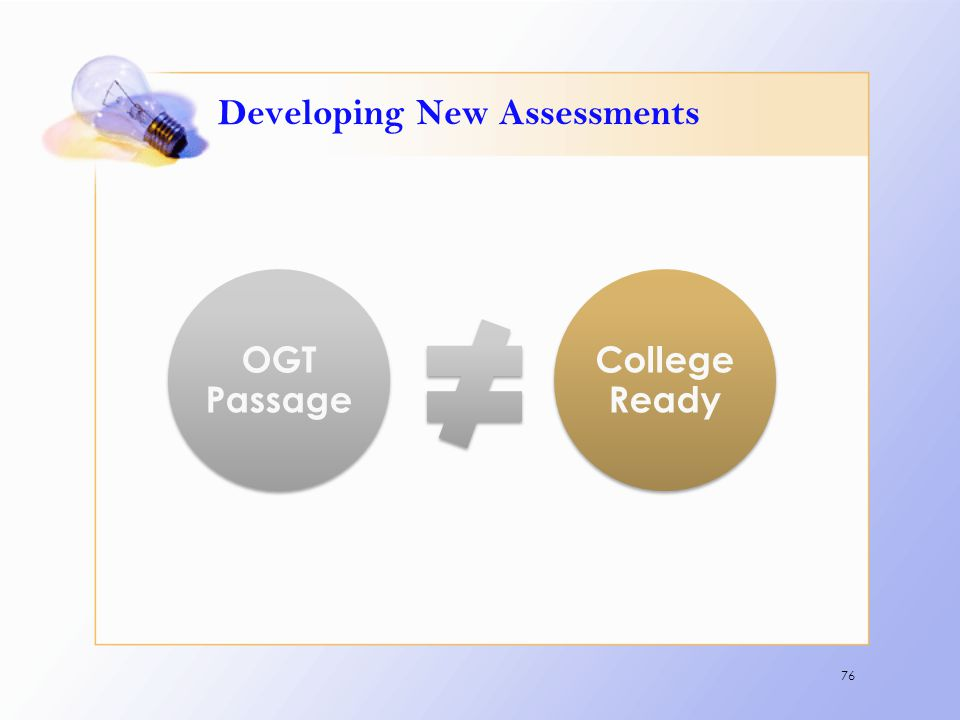 Developing New Assessments 76