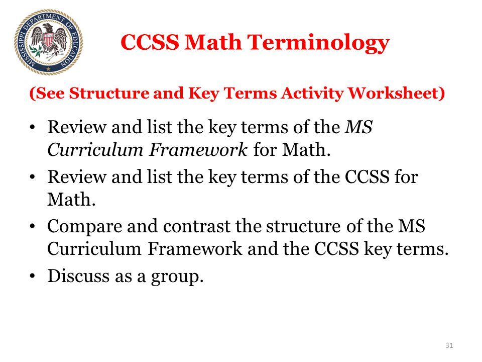 CCSS Math Terminology Review and list the key terms of the MS Curriculum Framework for Math.