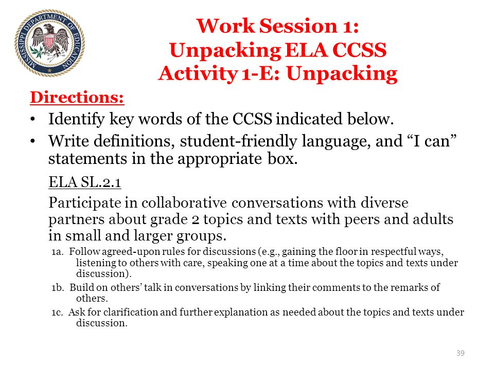 Work Session 1: Unpacking ELA CCSS Activity 1-E: Unpacking Directions: Identify key words of the CCSS indicated below.