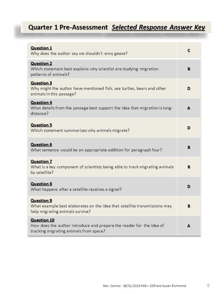 Rev. Control: 08/01/2013 HSD – OSP and Susan Richmond 9 Quarter 1 Pre-Assessment Selected Response Answer Key