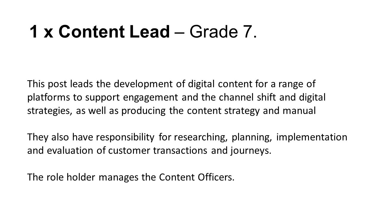 2 x Content Officers – Grade 6.