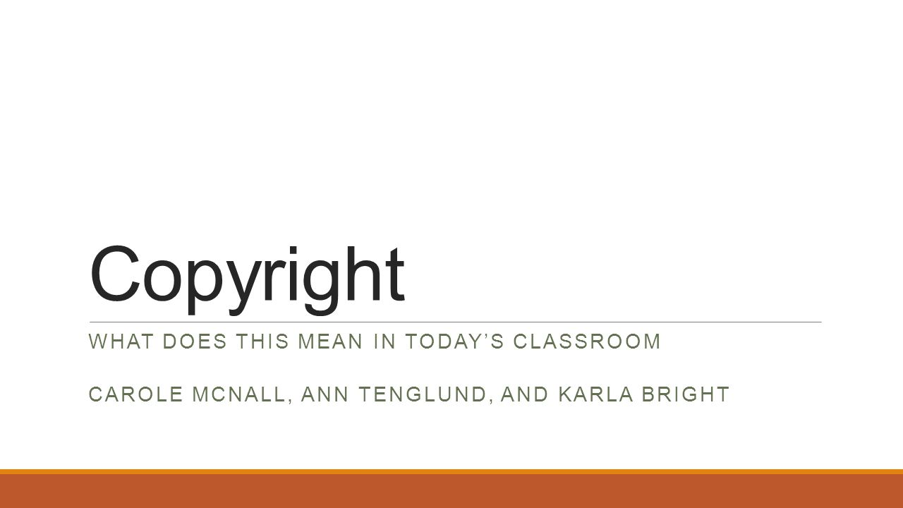 Copyright WHAT DOES THIS MEAN IN TODAY'S CLASSROOM CAROLE MCNALL, ANN TENGLUND, AND KARLA BRIGHT