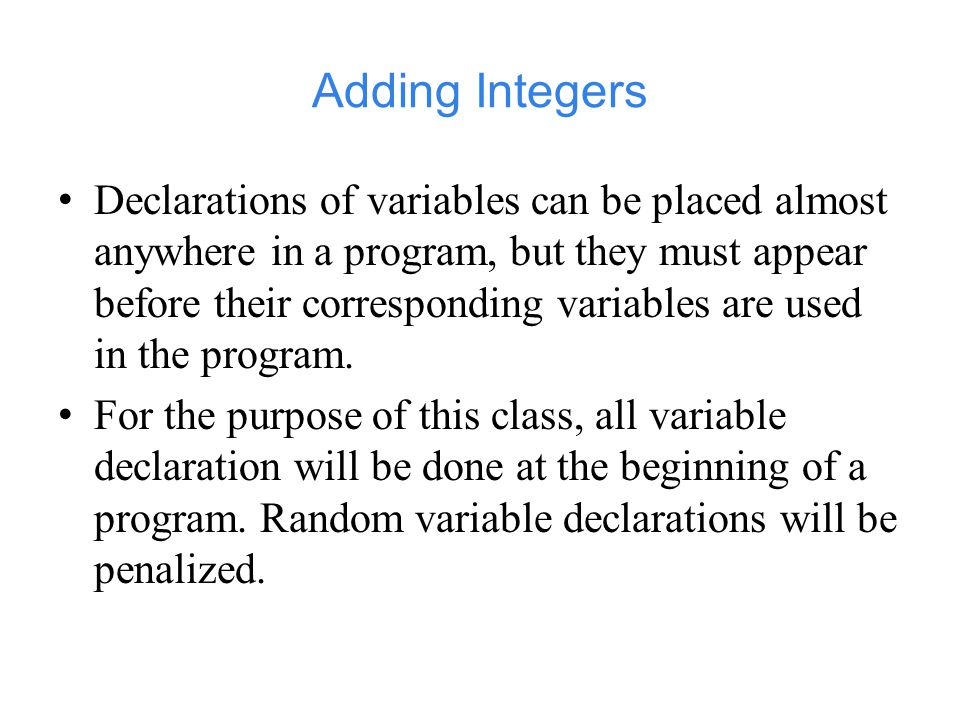 Adding Integers A prompt it directs the user to take a specific action.
