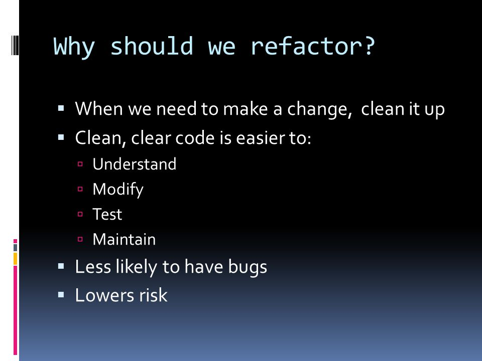 Replace Algorithm  Replace the algorithm in the body of a method with a simpler, faster, or clearer algorithm  This is a common refactoring.