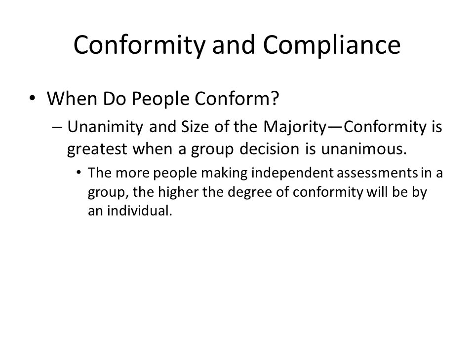Conformity and Compliance When Do People Conform.