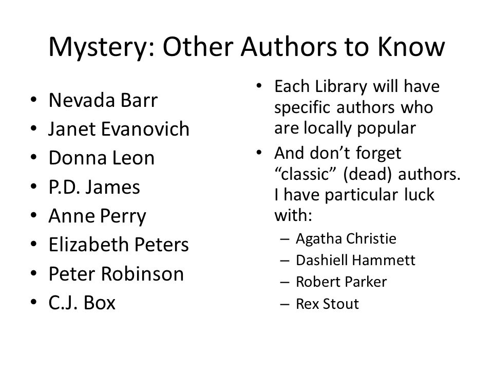 Mystery: Other Authors to Know Nevada Barr Janet Evanovich Donna Leon P.D.