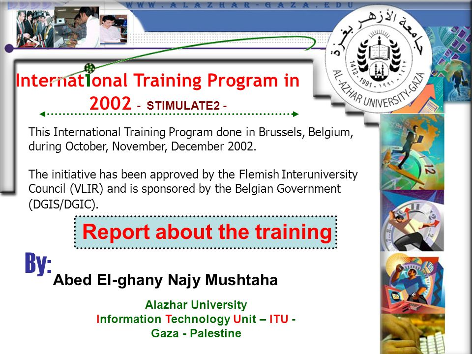 Internat i onal Training Program in 2002 - STIMULATE2 - This International Training Program done in Brussels, Belgium, during October, November, Decem