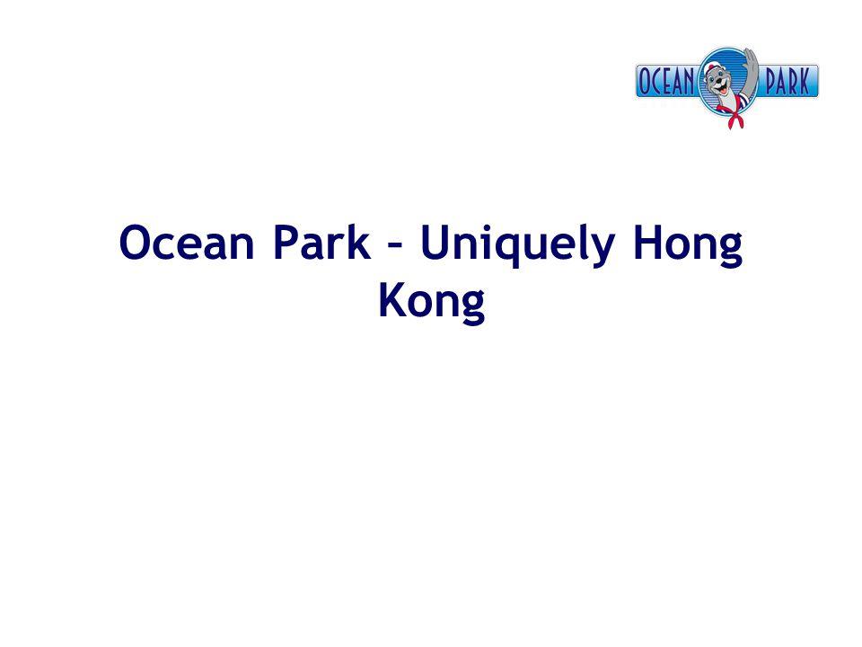 Ocean Park – Uniquely Hong Kong