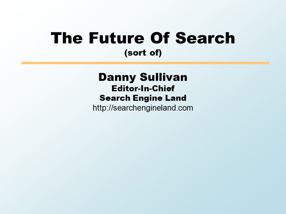 Overall  Verticals to continue growing  Personalized should survive privacy issues and be helpful  Perhaps social will indeed play role  Lots of room to grow  Report: 7 Out Of 10 Americans Experience Search Engine Fatigue'