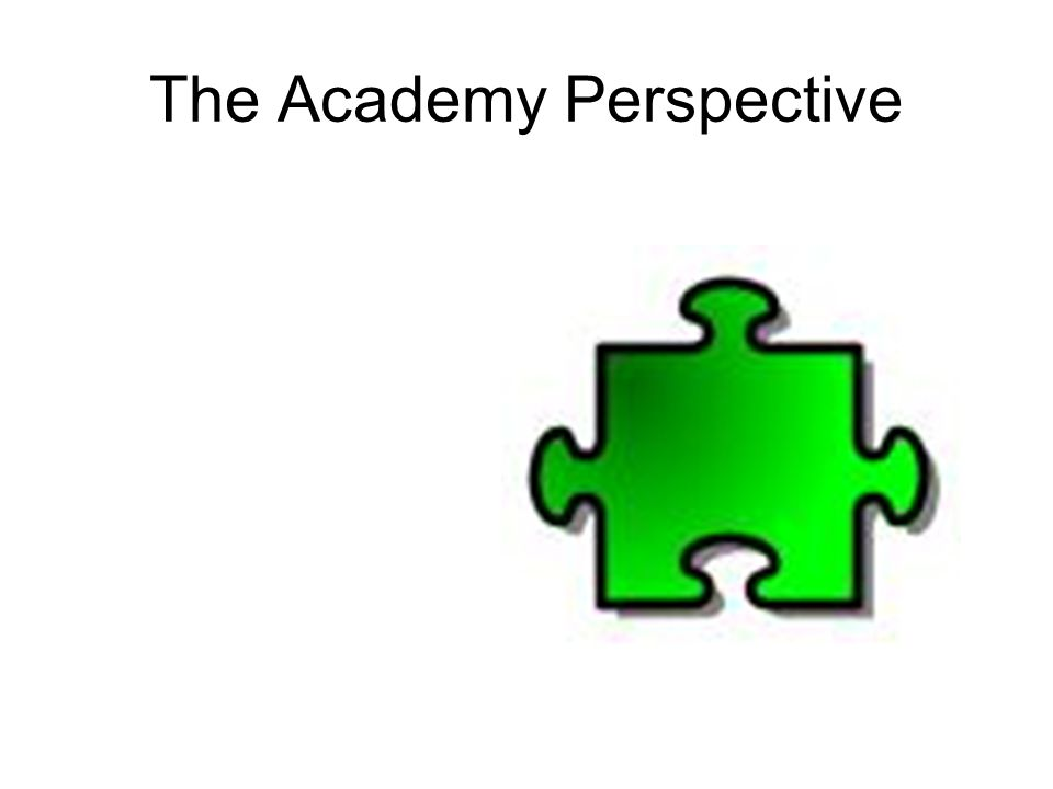 The Academy Perspective