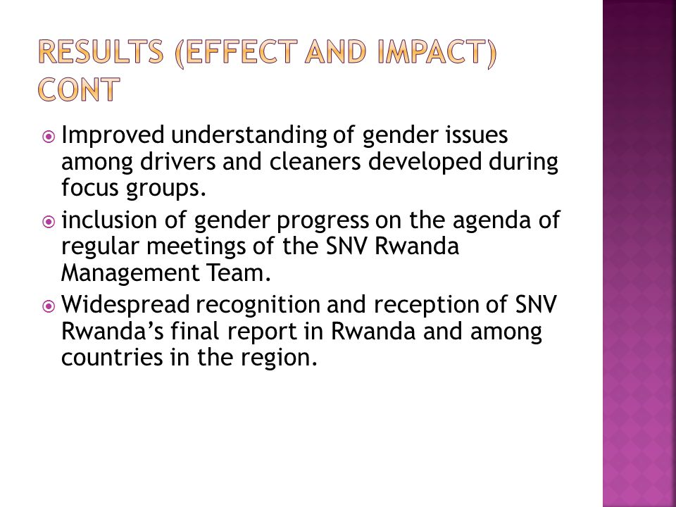  Improved understanding of gender issues among drivers and cleaners developed during focus groups.