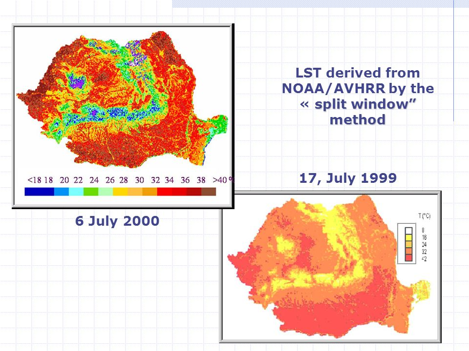 18 split window method LST derived from NOAA/AVHRR by the « split window method 17, July 1999 6 July 2000