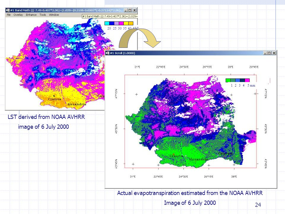 24 LST derived from NOAA AVHRR image of 6 July 2000 Actual evapotranspiration estimated from the NOAA AVHRR Image of 6 July 2000 20 25 30 35 40 45 C1 2 3 4 5 mm