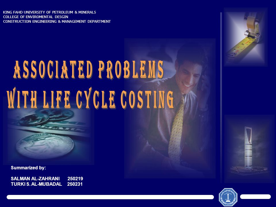 Outline  Objectives  Overview on life cycle costing  Comparison between the net present value (NPV) and internal rate of return (IRR )  Problems associated with IRR method  Selection of Discount rate  Consistency problems  Conclusion  Objectives  Overview on life cycle costing  Comparison between the net present value (NPV) and internal rate of return (IRR )  Problems associated with IRR method  Selection of Discount rate  Consistency problems  Conclusion