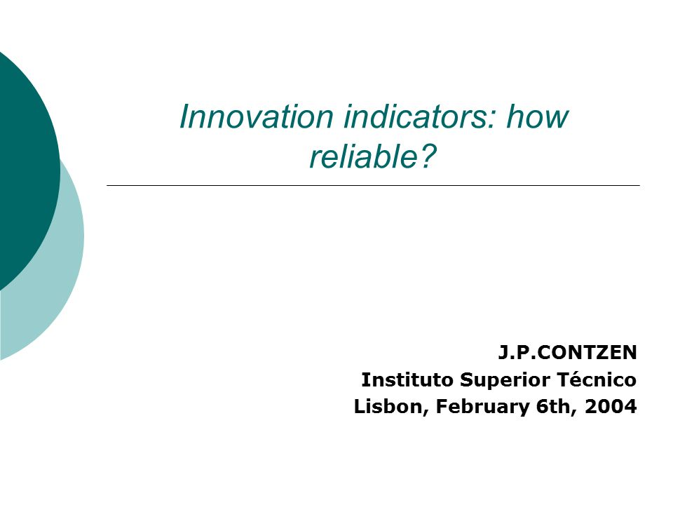 Innovation indicators: how reliable.