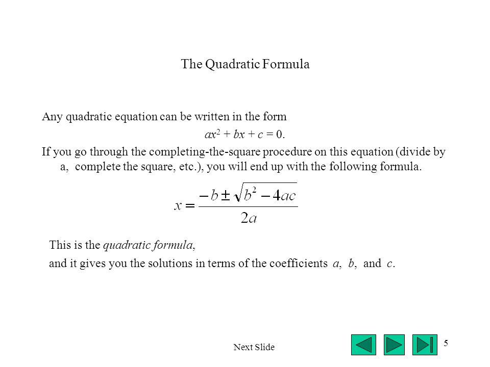 6 Example Consider the quadratic equation x 2 – 7x + 12 = 0.