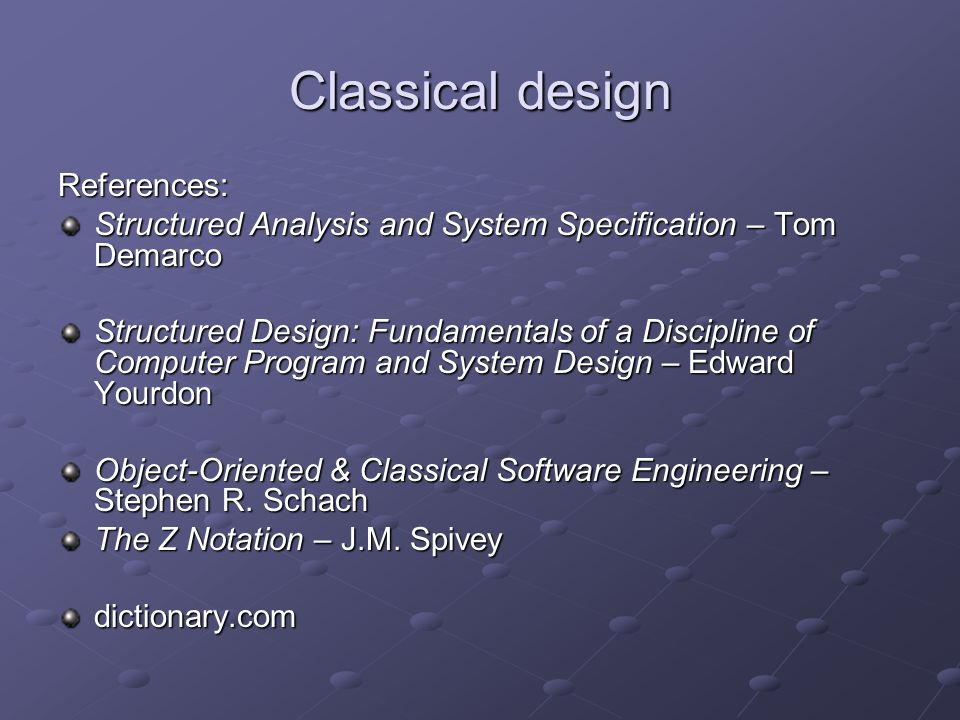 What is Classical Analysis.Systems Analysis: 1.