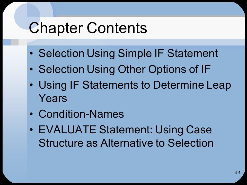 8-45 EVALUATE Statement identifier-1 EVALUATE expression-1 WHEN condition-1 imperative-statement-1 … [WHEN OTHER imperative-statement-2 …] [END-EVALUATE] Format